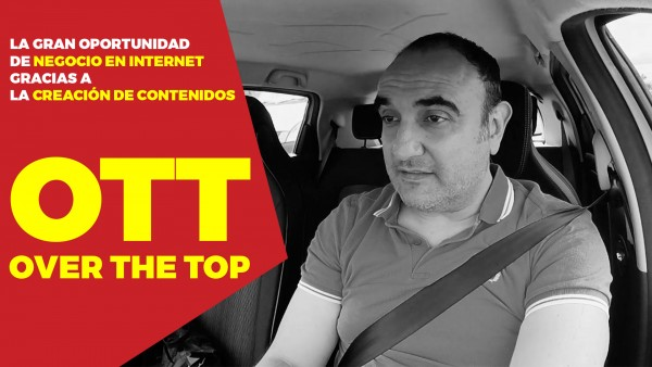 OTT - Over The Top