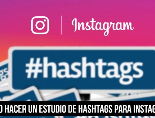 Cómo hacer un estudio de hashtags para Instagram